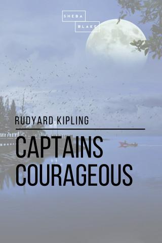 Rudyard Kipling, Sheba Blake: Captains Courageous