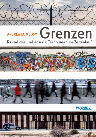 Andrea Komlosy: Grenzen