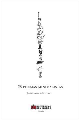 Josef Amón Mitrani: 28 poemas minimalistas