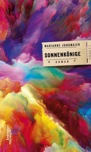 Marianne Jungmaier: Sonnenkönige