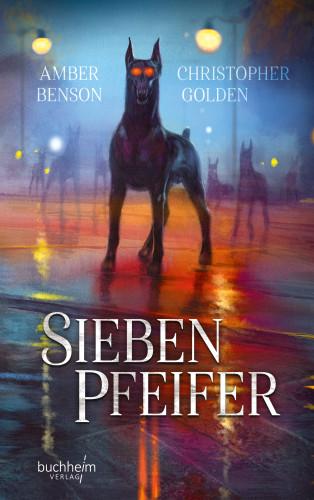 Christopher Golden: Sieben Pfeifer