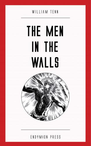 William Tenn: The Men in the Walls