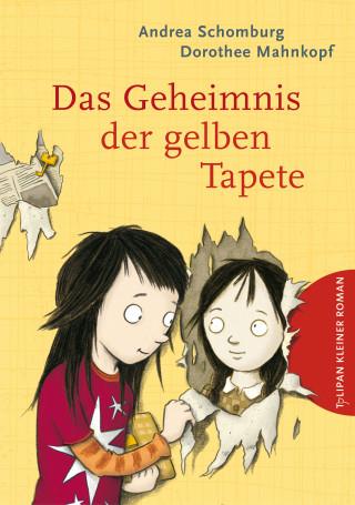 Andrea Schomburg: Das Geheimnis der gelben Tapete