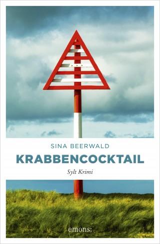 Sina Beerwald: Krabbencocktail