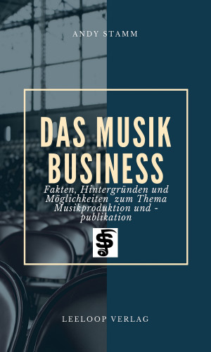 Andy Stamm, Leandro Lee: Das Musikbusiness