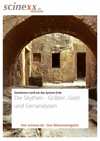 Nadja Podbregar: Die Skythen - Gräber, Gold und Genanalysen