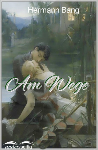 Herman Bang: Am Wege