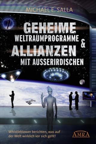 Michael E. Salla: Geheime Weltraumprogramme & Allianzen mit Außerirdischen