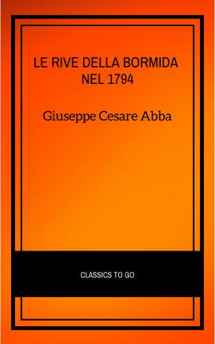 Giuseppe Cesare Abba: Le rive della Bormida nel 1794