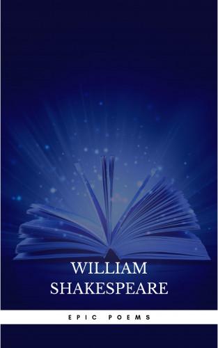 Dante Alighieri, Homer, John Milton, Various Authors, Virgil, William Shakespeare: Epic Poems Collection