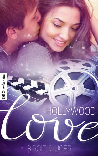 Birgit Kluger: Hollywood Love