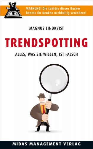 Magnus Lindkvist: Trendspotting