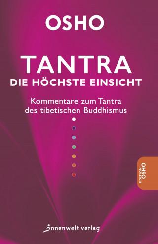 Osho: Tantra - Die höchste Einsicht