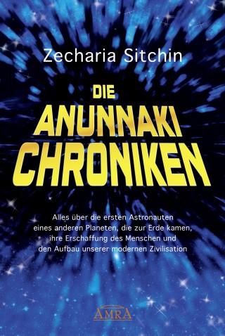 Zecharia Sitchin: Die Anunnaki-Chroniken