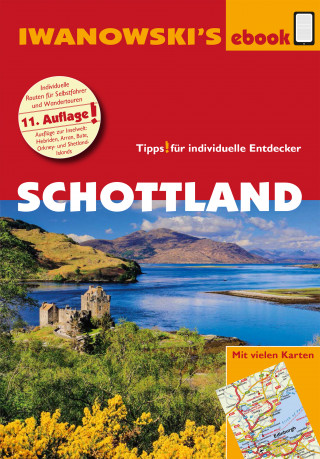 Annette Kossow: Schottland - Reiseführer von Iwanowski