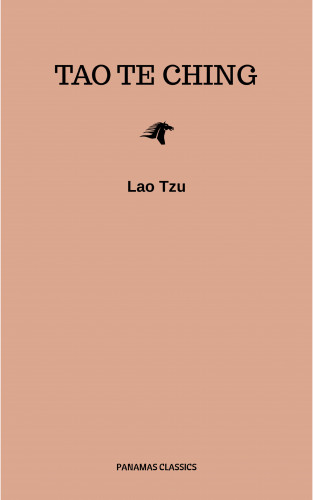 Lao Tzu: Lao Tzu : Tao Te Ching : A Book About the Way and the Power of the Way