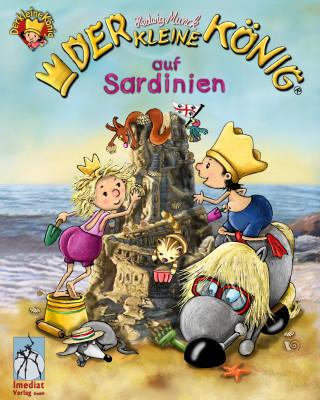 Hedwig Munck: Der kleine König - Ferien auf Sardinien