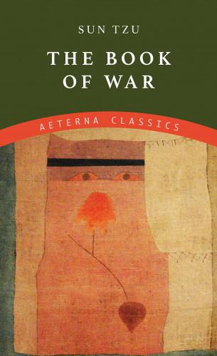 Sun Tzu: The Book of War