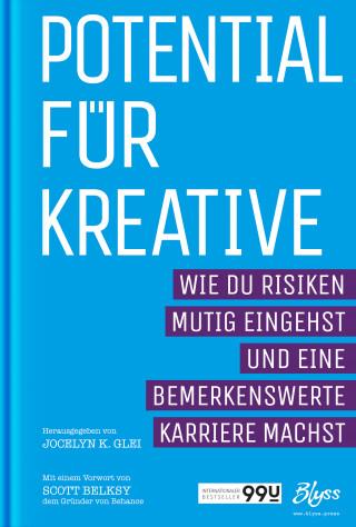 Jocelyn K. Glei: Potential für Kreative