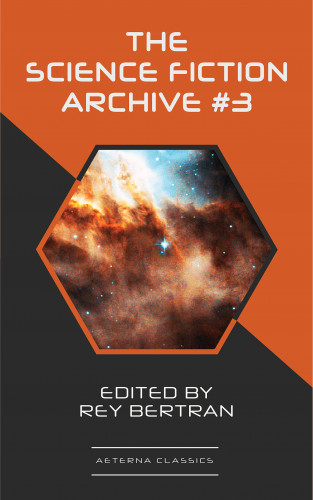 H. Beam Piper, Evelyn E. Smith, Clifford Simak, Poul Anderson, Frederik Pohl, Christopher Grimm: The Science Fiction Archive #3
