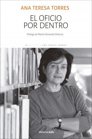 Ana Teresa Torres: El oficio por dentro