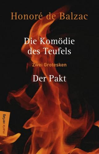 Honoré de Balzac: Die Komödie des Teufels – Der Pakt