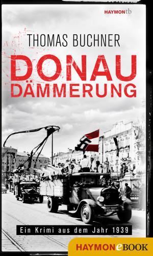 Thomas Buchner: Donaudämmerung