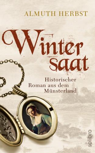 Almuth Herbst: Wintersaat