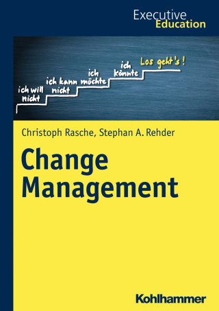 Christoph Rasche, Stephan A. Rehder: Change Management