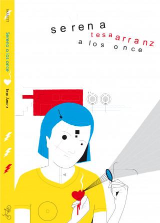 Tesa Arranz: Serena a los once