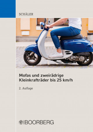 Marco Schäler: Mofas und zweirädrige Kleinkrafträder bis 25 km/h