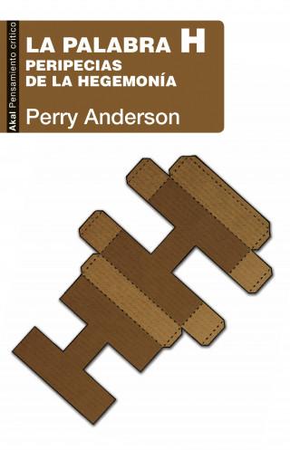 Perry Anderson: La palabra H