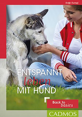 Steffi Rumpf: Entspannt leben mit Hund