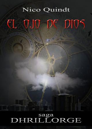 Nico Quindt: El ojo de Dios