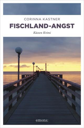 Corinna Kastner: Fischland-Angst
