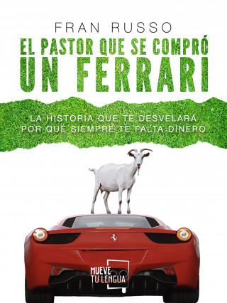 Fran Russo: El pastor que se compró un Ferrari