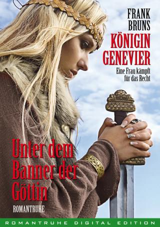 Frank Bruns: Königin Genevier 3