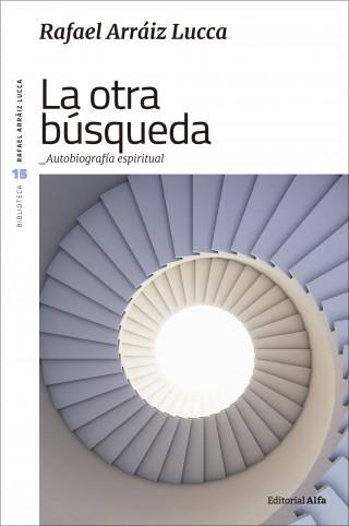 Rafael Arráiz Lucca: La otra búsqueda