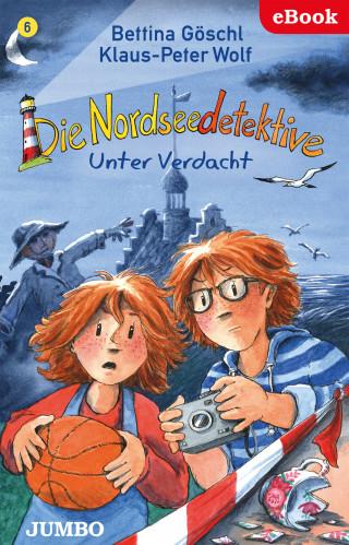 Bettina Göschl, Klaus-Peter Wolf: Die Nordseedetektive 6. Unter Verdacht