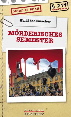 Heidi Schumacher: Mörderisches Semester