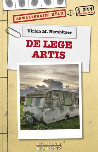 Ulrich M. Hambitzer: De Lege Artis