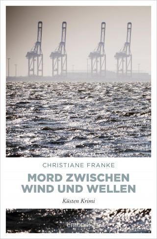 Christiane Franke: Mord zwischen Wind und Wellen