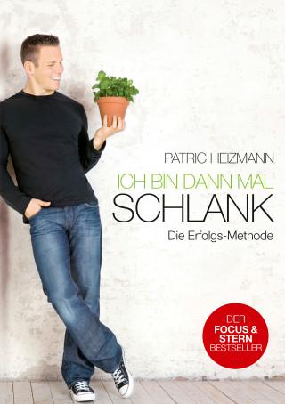 Patric Heizmann: Ich bin dann mal schlank