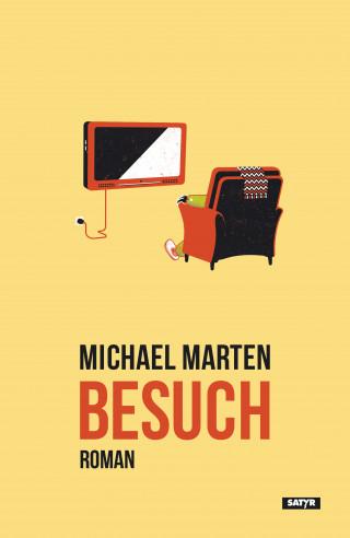 Michael Marten: Besuch
