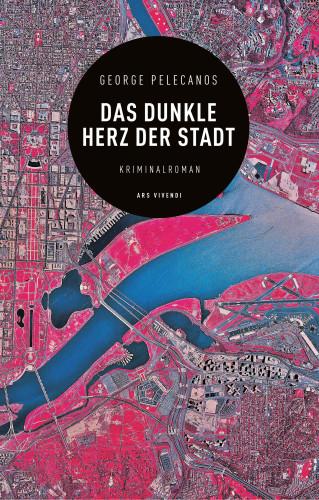 George Pelecanos: Das dunkle Herz der Stadt (eBook)