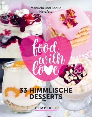 Manuela Herzfeld, Joelle Herzfeld: Herzfeld: 33 himmlische Desserts