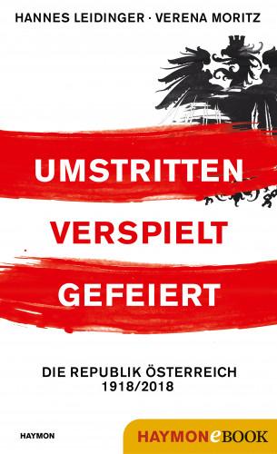 Hannes Leidinger, Verena Moritz: Umstritten, verspielt, gefeiert