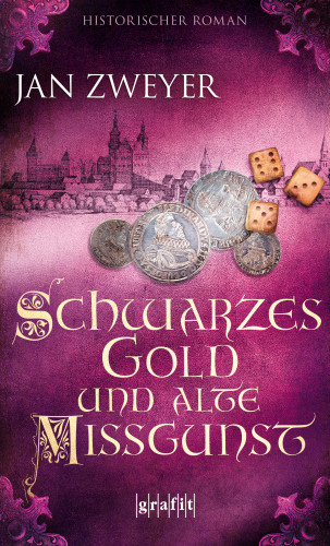 Jan Zweyer: Schwarzes Gold und alte Missgunst