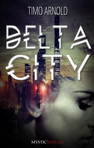 Timo Arnold: Delta City