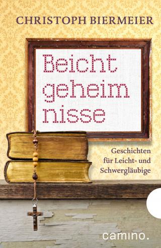 Christoph Biermeier: Beichtgeheimnisse